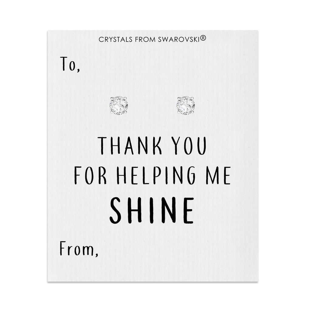 Thank You For Helping Me Shine Round Earrings