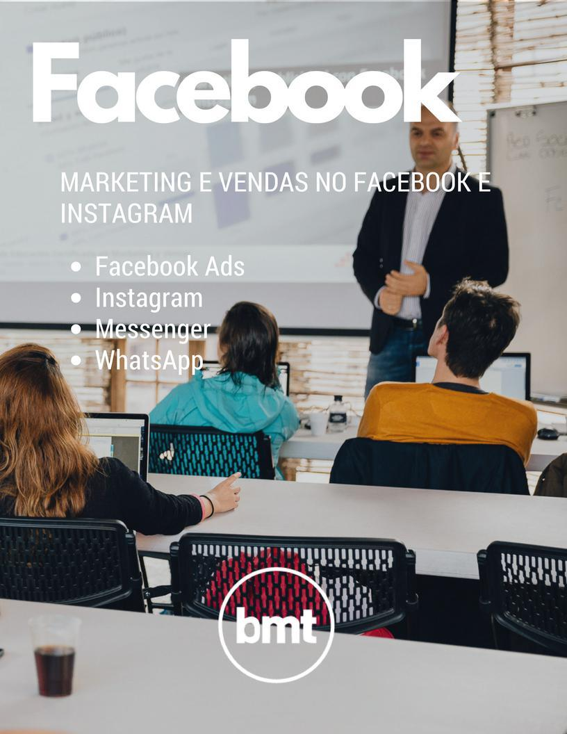 Curso BMT Brasil Marketing e Vendas no Facebook e Instagram.