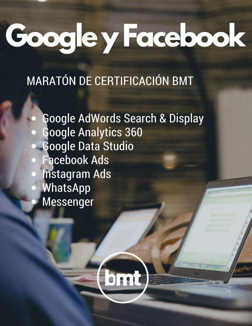 Maraton Certificacion BMT Colombia Google AdWords, Google Analytics, Facebook e Instagram.