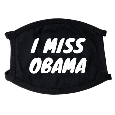 I Miss Obama Face Mask