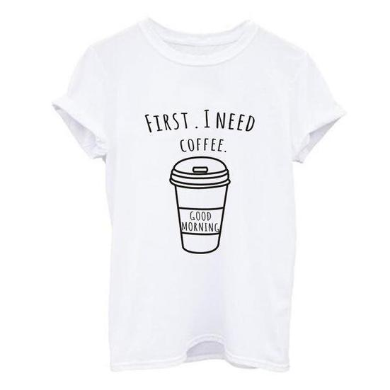 First I Need Coffee Tee