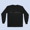EVEN GOD HERSELF HAS ENEMIES LONG SLEEVE