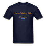 I Love Talking Ship - Men's T-Shirt - navy