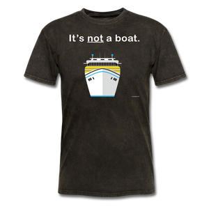 """It's Not a Boat"" (Cruise Ship Style) - Men's T-Shirt-CruiseHabit"