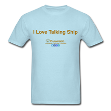 Load image into Gallery viewer, I Love Talking Ship - Men's T-Shirt - powder blue