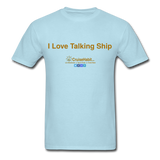 I Love Talking Ship - Men's T-Shirt - powder blue