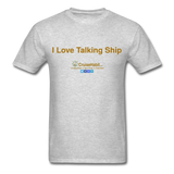 I Love Talking Ship - Men's T-Shirt - heather gray