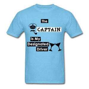 """The Captain Is My Designated Driver"" - Men's T-Shirt-CruiseHabit"