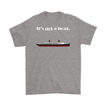 Load image into Gallery viewer, It's Not a Boat Tee (Ocean Liner Style, Men's)-CruiseHabit