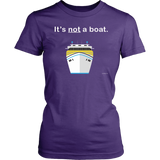 """It's Not a Boat"" Cruise Shirt - Various Styles - CruisieHabit Cruise Accessories & Gear"