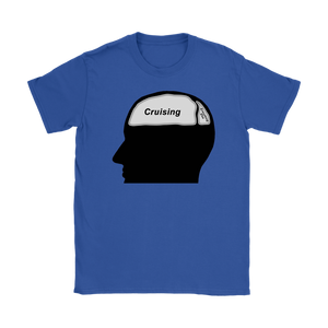 Cruising on the Brain T-Shirt (Women's)-CruiseHabit