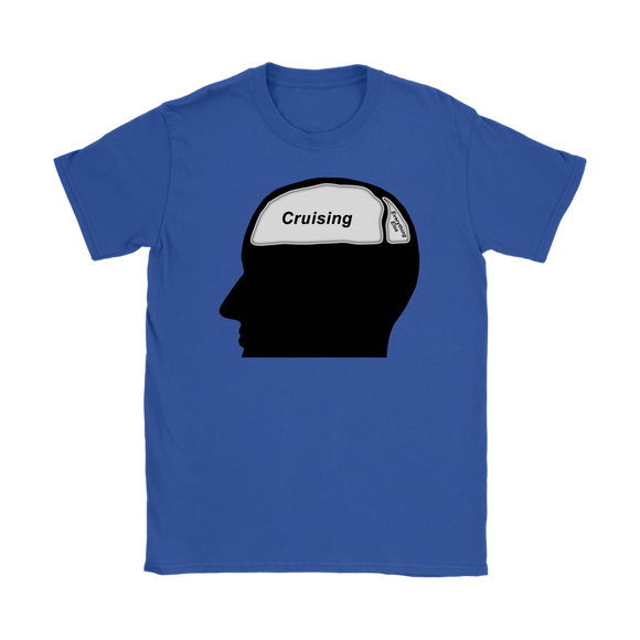 Cruising on the Brain T-Shirt (Women's) - CruisieHabit Cruise Accessories & Gear
