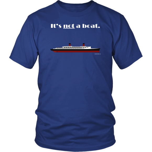 It's Not a Boat Tee (Ocean Liner Design, Various Styles)-CruiseHabit