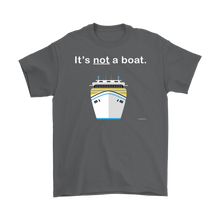 Load image into Gallery viewer, It's Not a Boat T-Shirt (Men's)-CruiseHabit