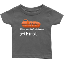 "Load image into Gallery viewer, To The Lifeboats! - ""Me First"" Infant Onesie or Shirt-CruiseHabit"
