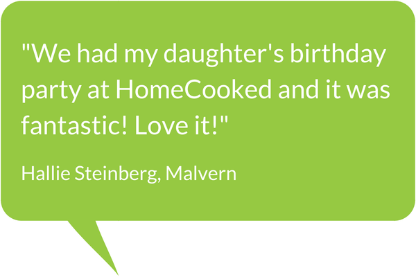 HomeCooked Party Testimonial - Hallie Steinberg, Malvern