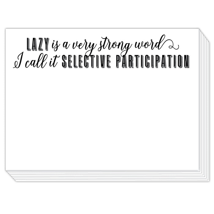 Lazy is a Very Strong Word Mini Slab Pad