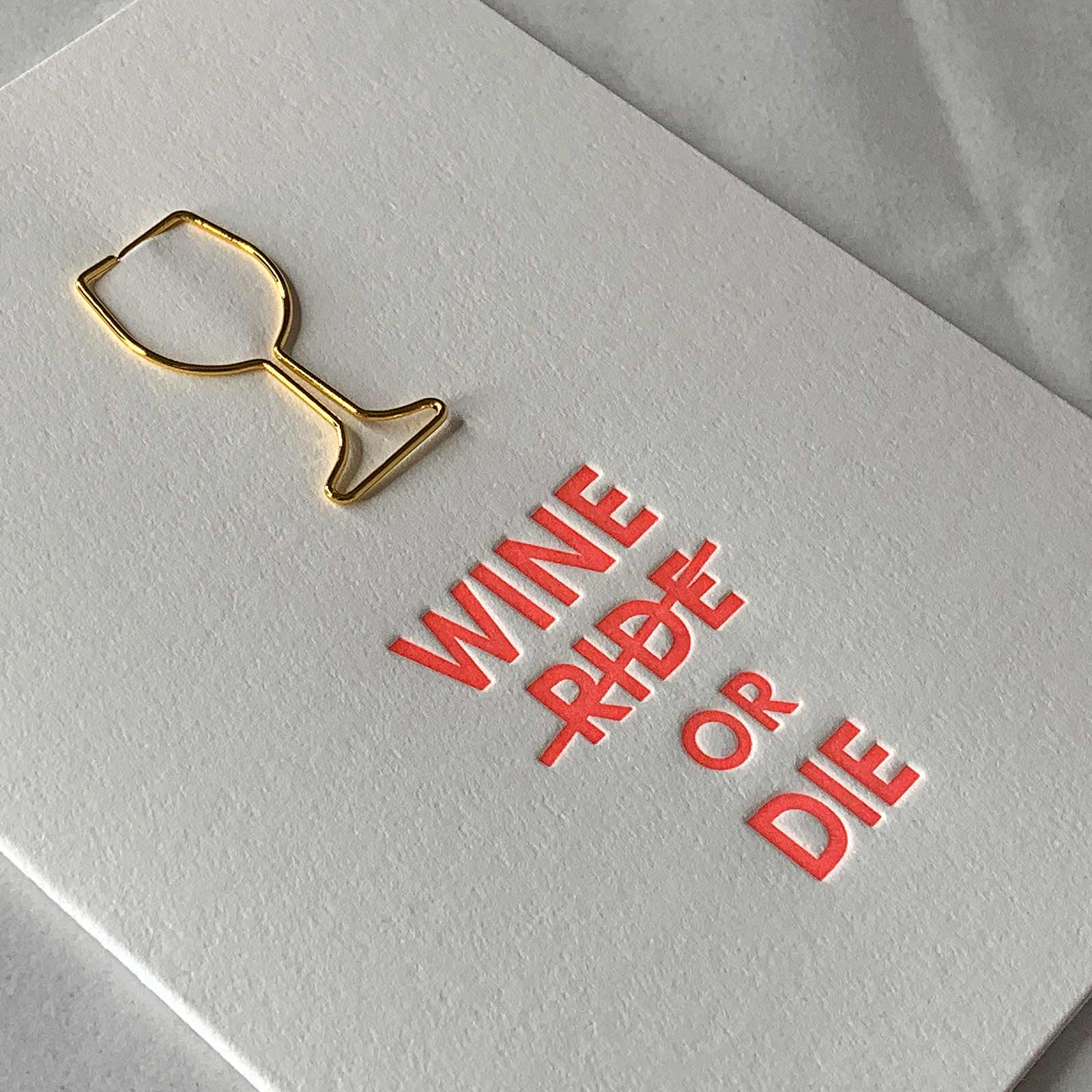 Wine or Die Funny Friendship Wine Glass Paper Clip Greeting Card