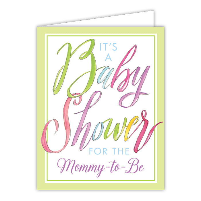 It's A Baby Shower For The Mommy-To-Be Greeting Card