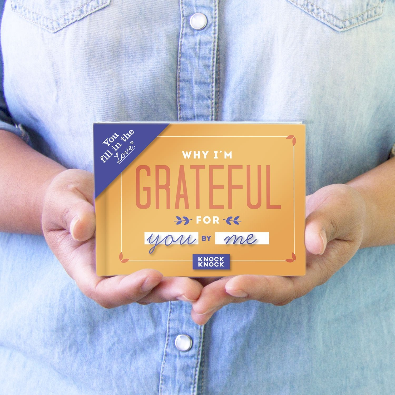 Knock Knock® Why I'm Grateful for You Fill in the Love® Book