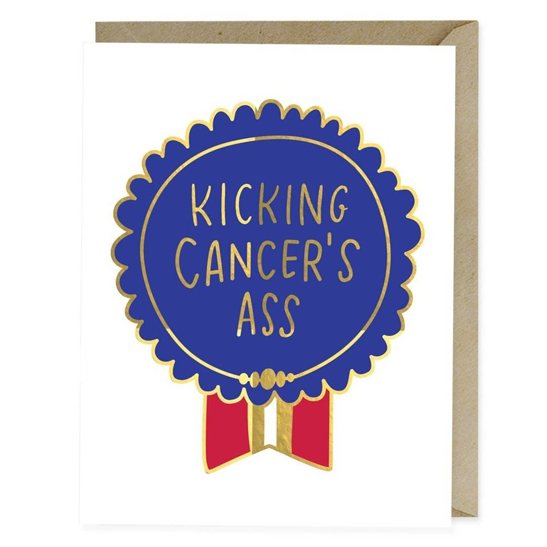 Kicking Cancers Ass Empathy Foil Greeting Card