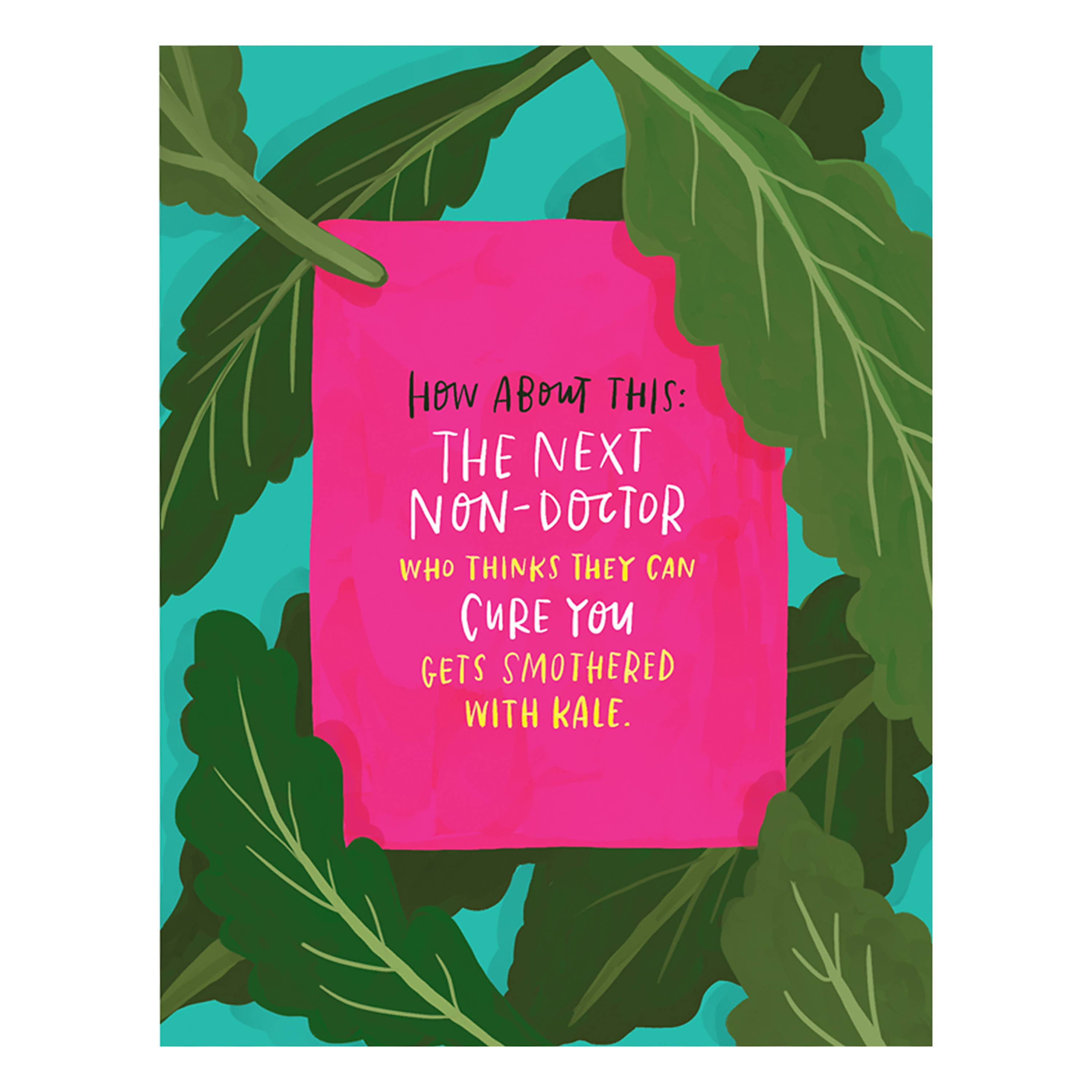 Smothered with Kale Empathy Greeting Card