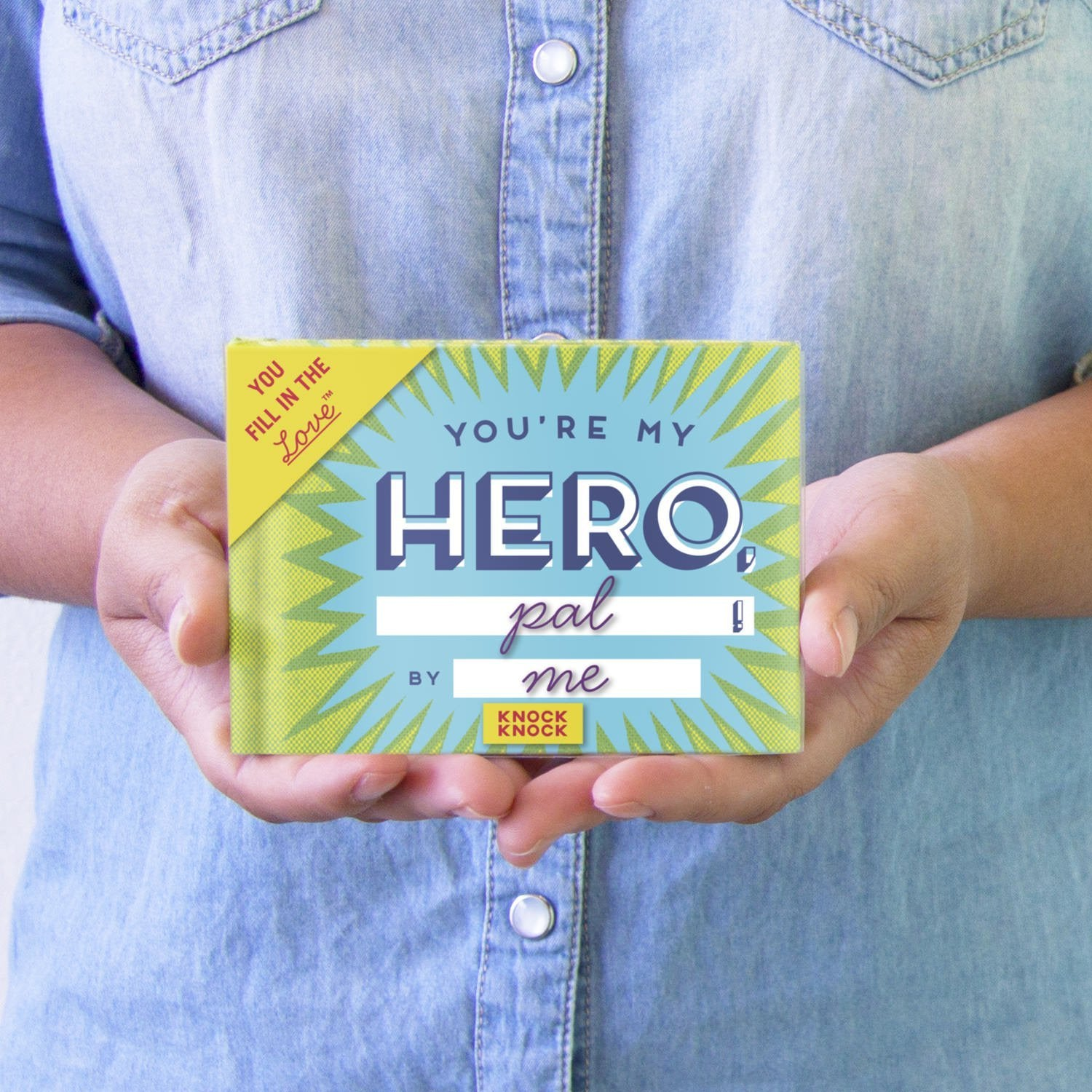 Knock Knock® You're My Hero Fill in the Love® Book