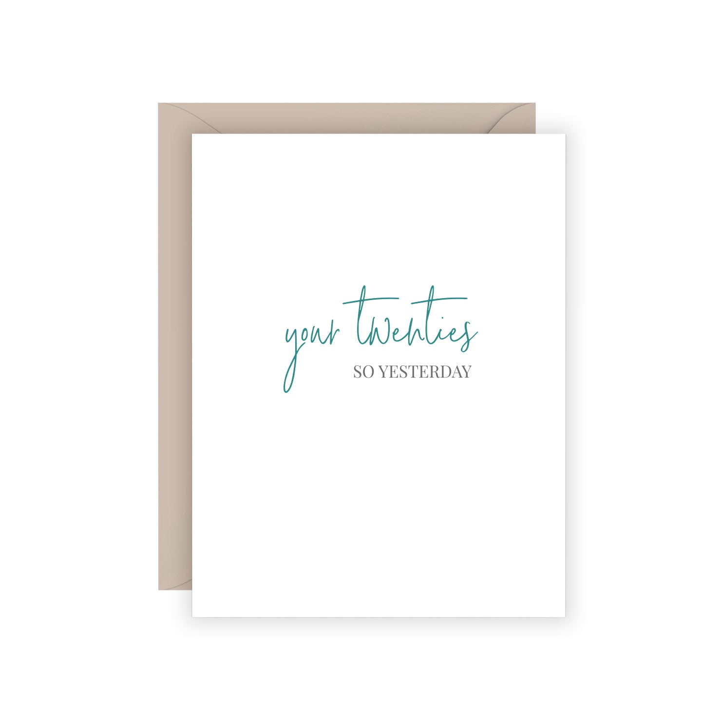 Your Twenties Birthday Greeting Card