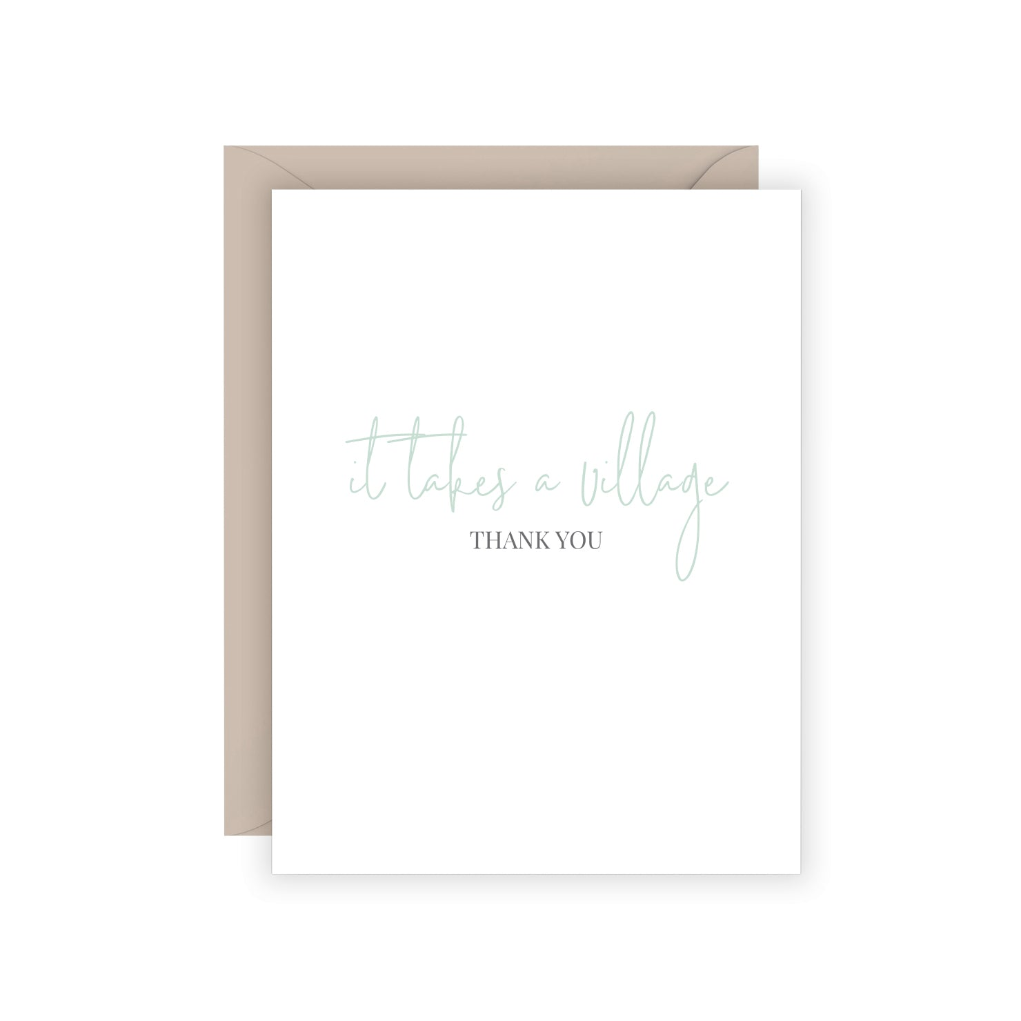 It Takes A Village Greeting Card