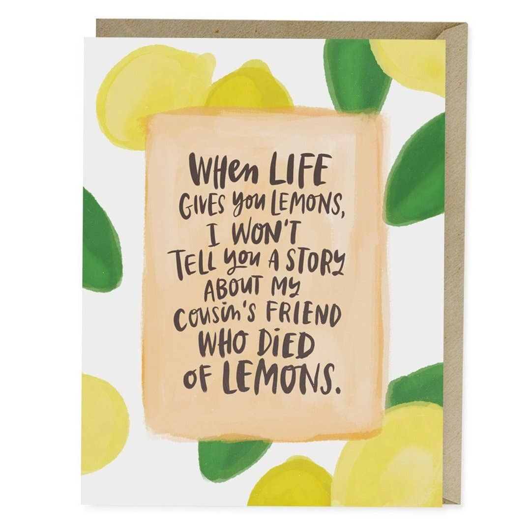 Died of Lemons Empathy Greeting Card