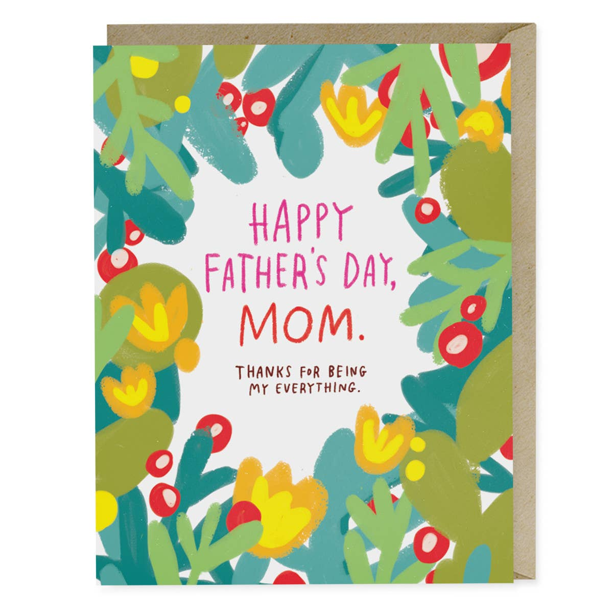 Father's Day Mom Greeting Card