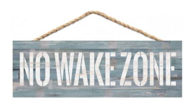 No Wake Zone Hanging Decor