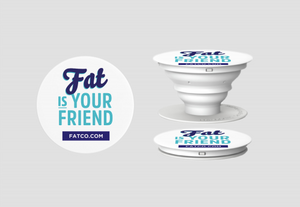 "FATCO ""Fat is Your Friend"" logo Pop Socket phone holder stand 3 dimensional image showing it closed as well as opened"