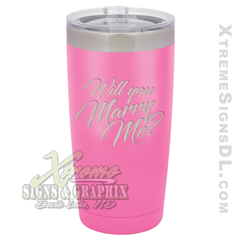 20oz. Tumbler - Marry Me?