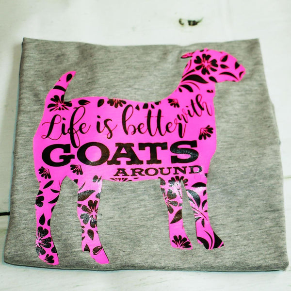 Goat Shirt Life is Better with Goats - Carli's Closet