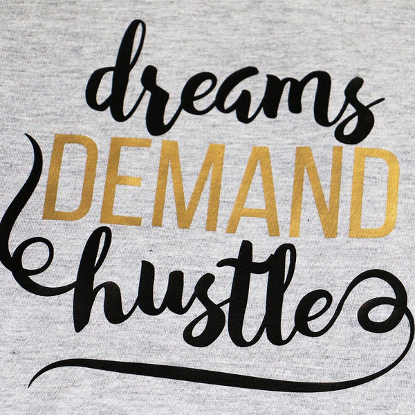 Dreams Demand Hustle Raglan - Carli's Closet