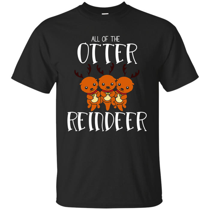 All Of The Otter Reindeer Funny Christmas X-Mas Pun T-Shirt