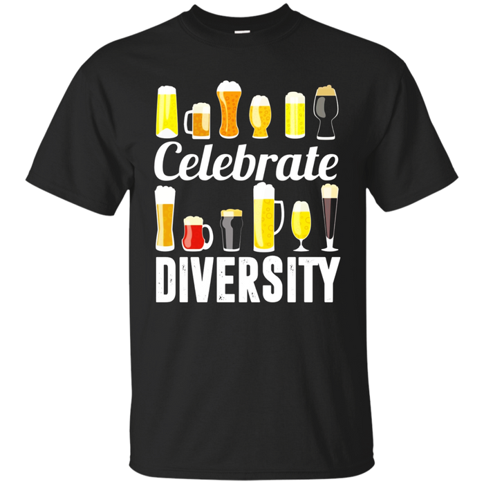 Celebrate Beer Diversity Funny T-shirt for Beer Lovers