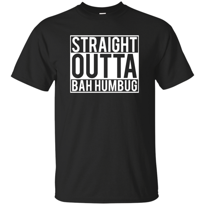 Straight Outta Bah Humbug Anti Xmas Hate Grouch Pun T-Shirt