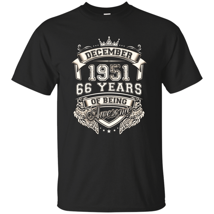 December 1951 Shirt, 66 Years Of Being Awesome T- Shirt
