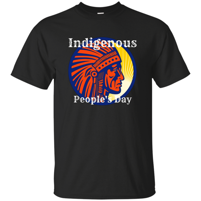 """Indigenous People's Day"" Native American Pride T-Shirt"