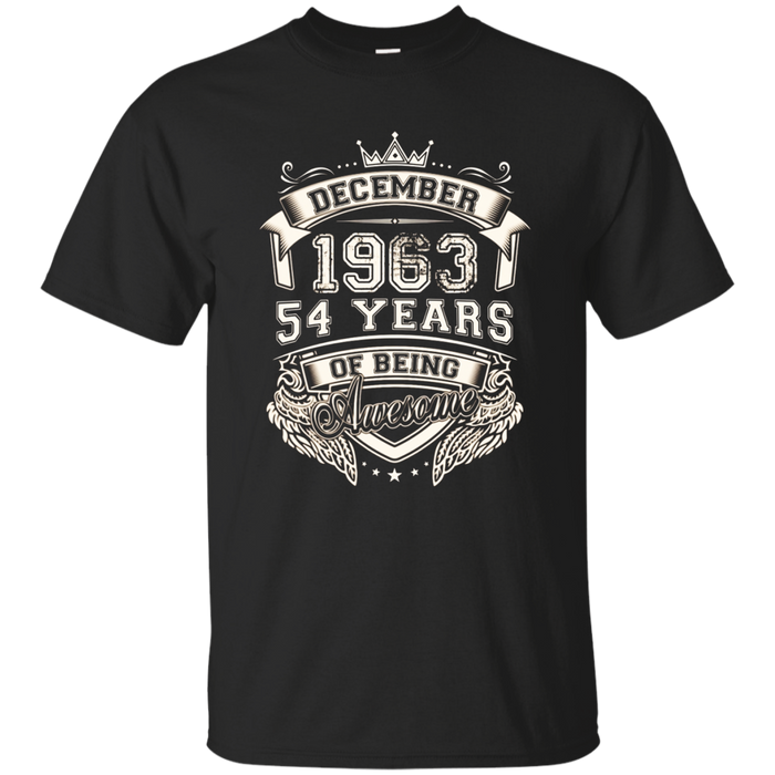 December 1963 Shirt, 54 Years Of Being Awesome T- Shirt