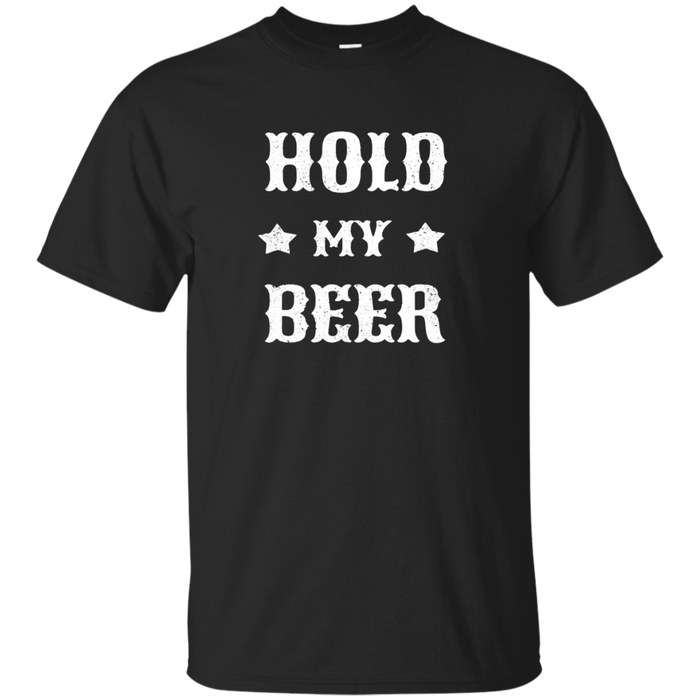 Hold My Beer Drinking T Shirt