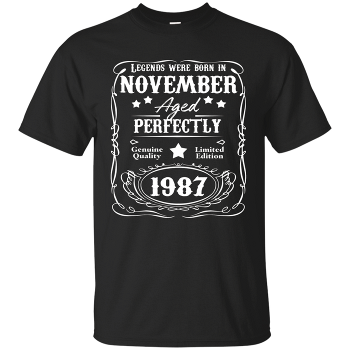 30th Birthday Shirt Legends Were Born November 1987 t-shirt