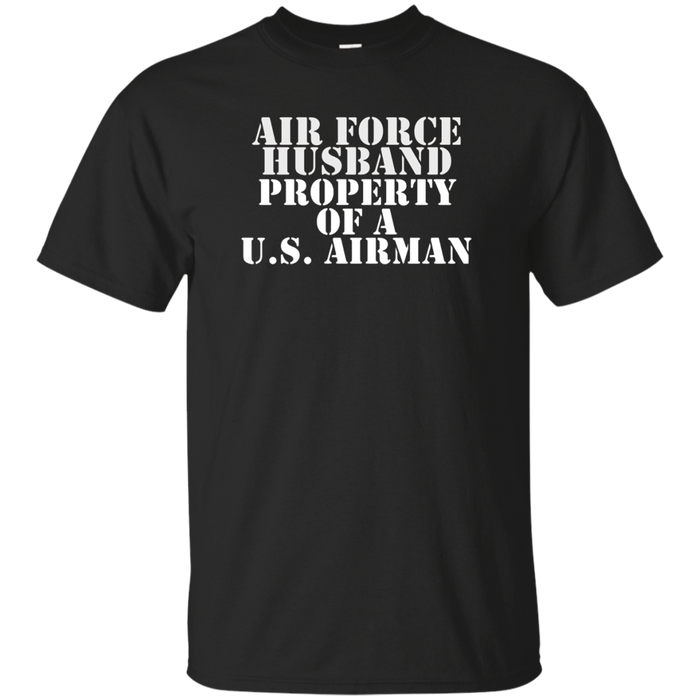 Air Force Husband - Property of a U.S. Airman