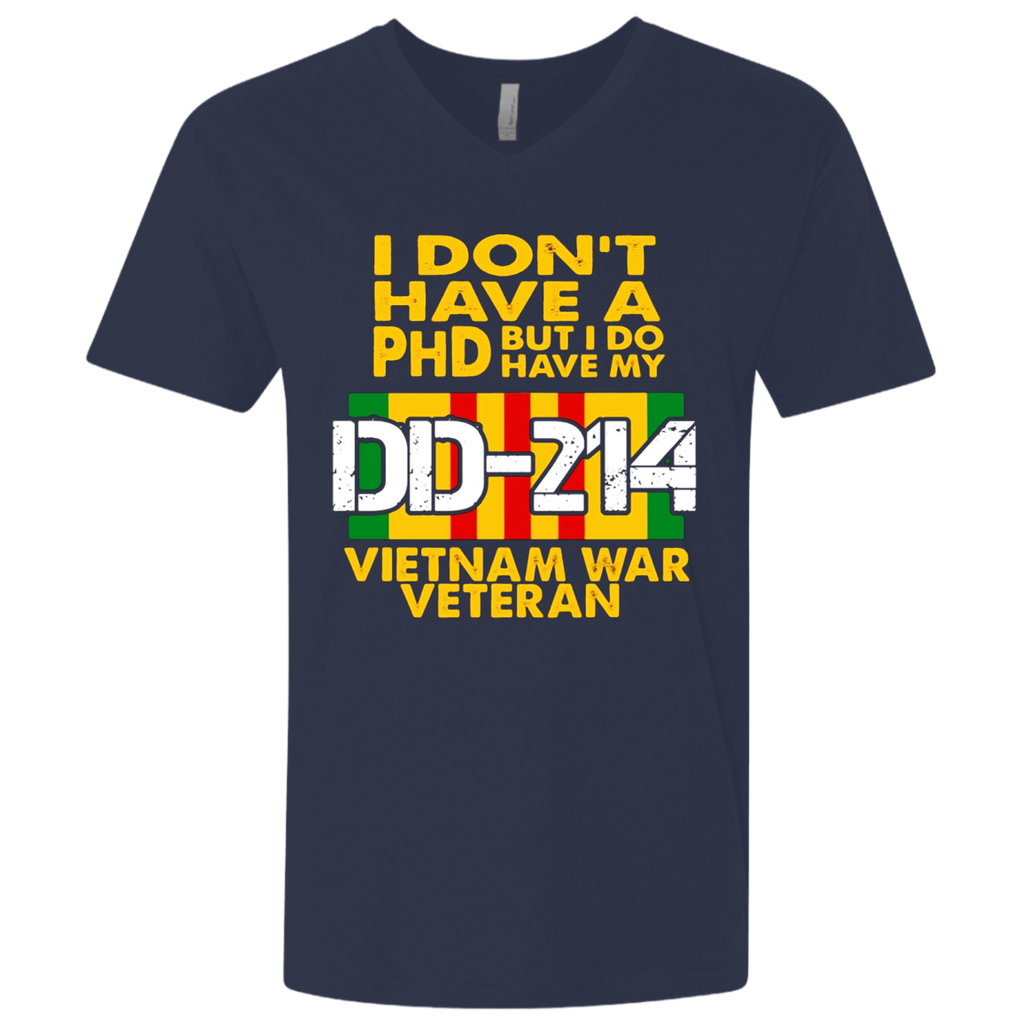 Vietnam Veteran T Shirt - Vietnam Veteran No PhD But DD-214