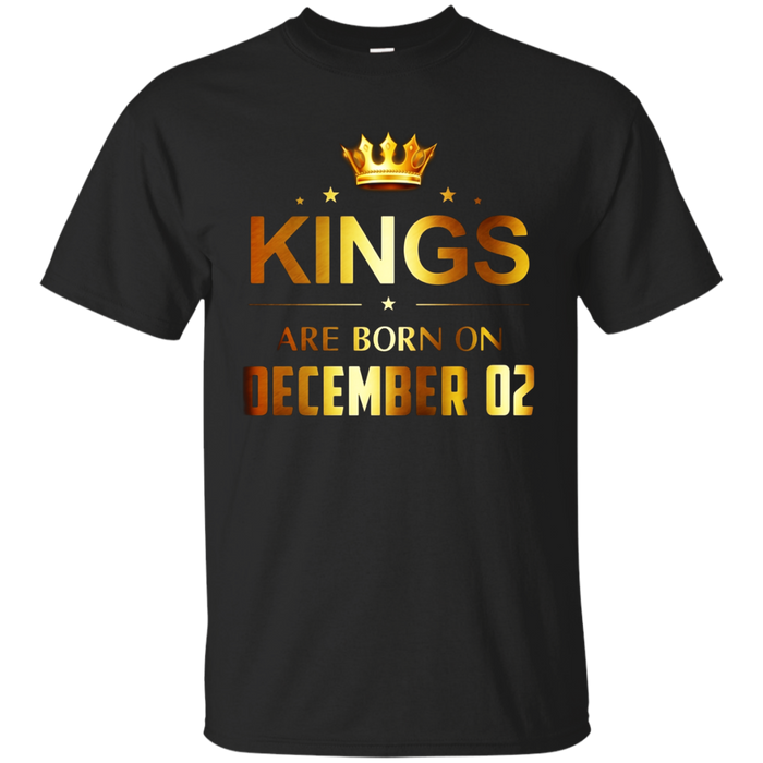 Kings Are Born On December 02 - Birthday T-shirt