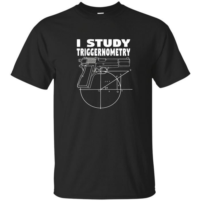 I Study Triggernometry Gun Owner 2nd Amendment T-shirt