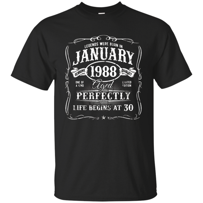 Legends Were Born In January 1988 T-Shirt 30th Birthday