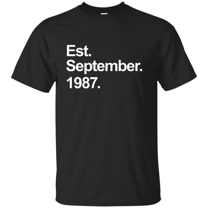 Est September 1987 Shirt Awesome 30th Birthday Gifts TShirt